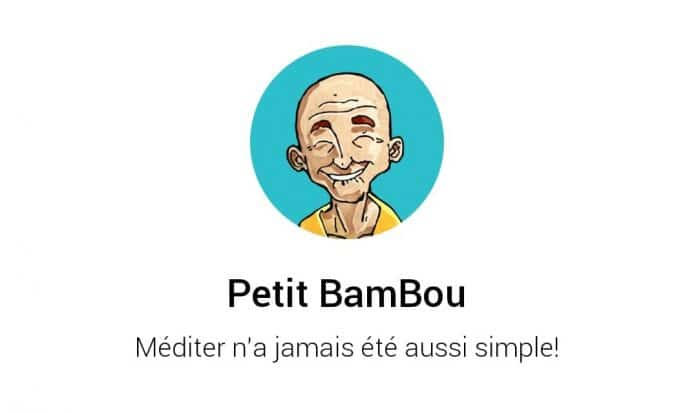 Méditer avec Petit Bambou : mon avis sur l'application